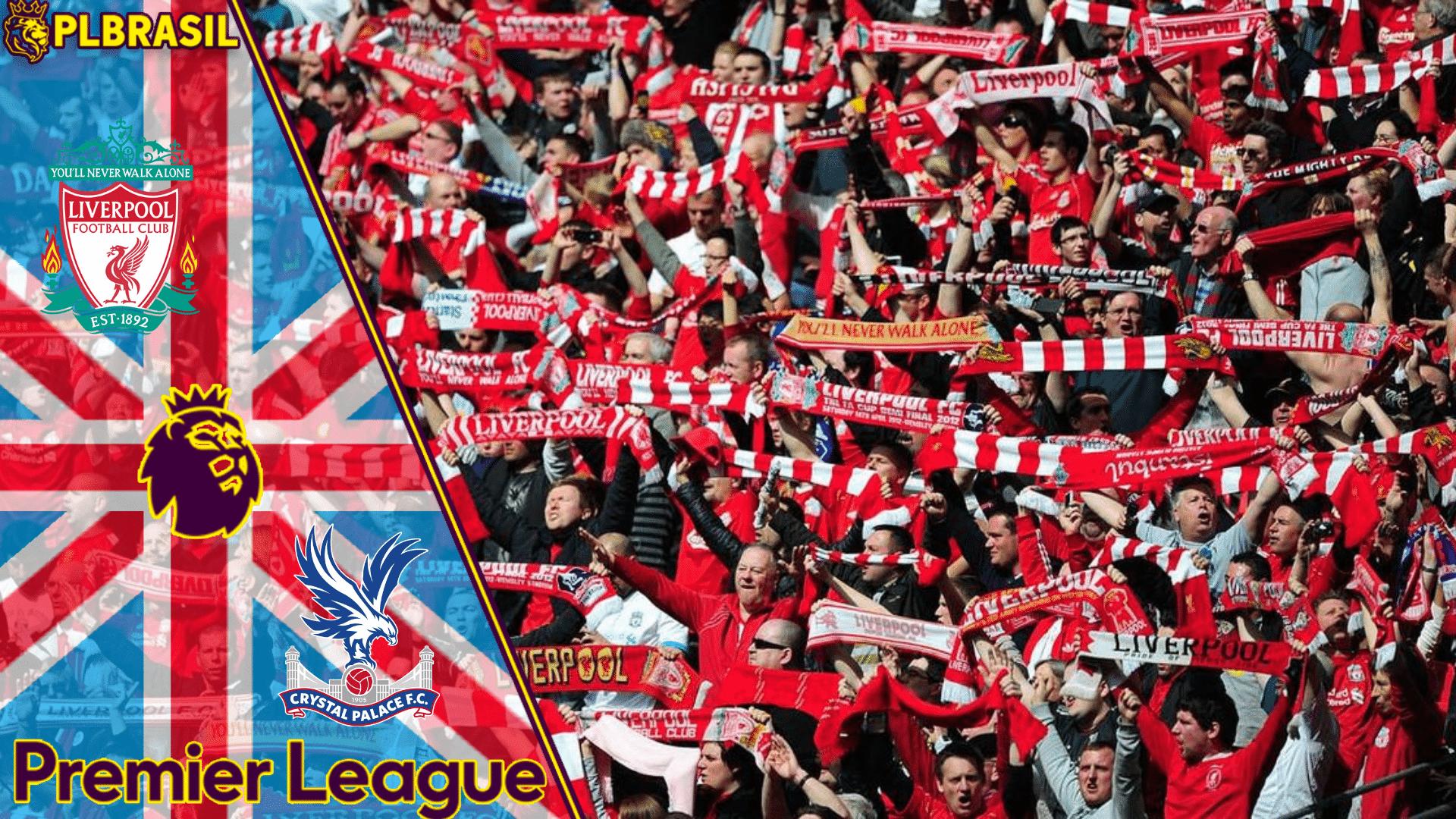 Liverpool x Crystal Palace