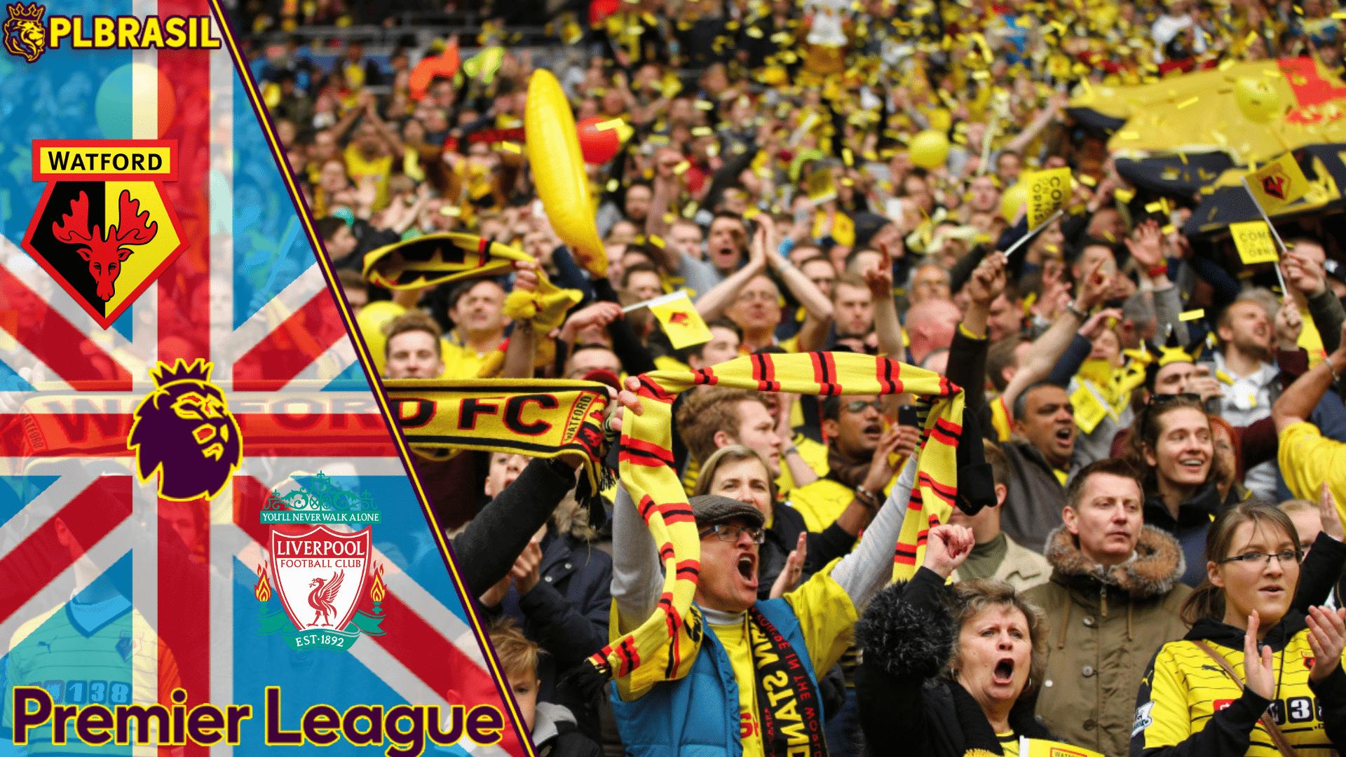 Watford x Liverpool